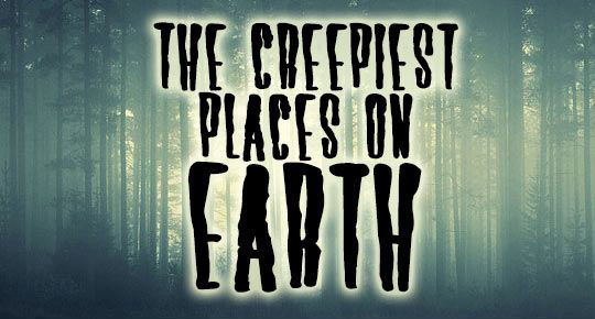 creepiest-places-on-earth_fb