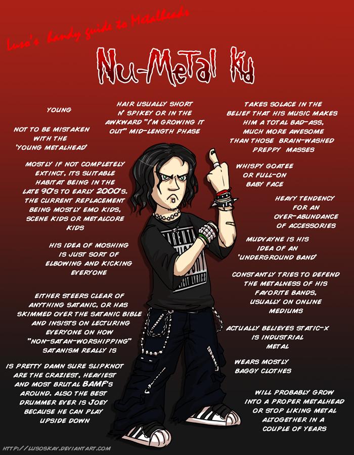 metal_heads_the_nu_metal_kid_by_lusoskav